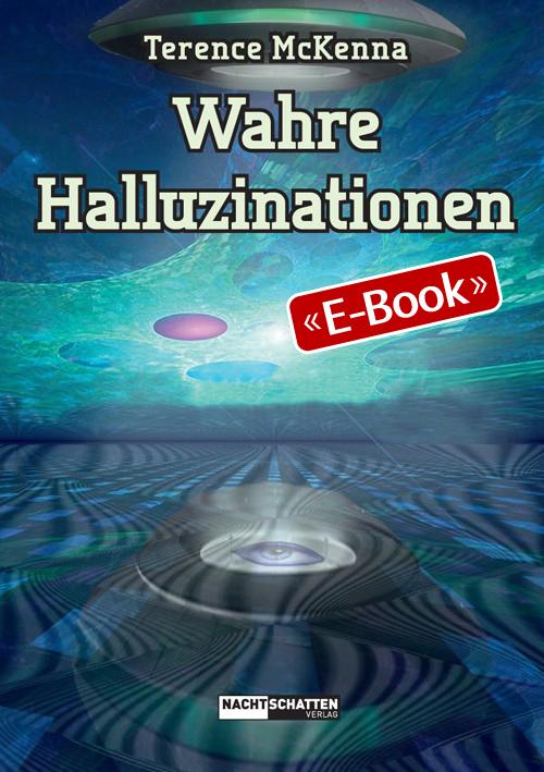 Wahre Halluzinationen (E-Book)