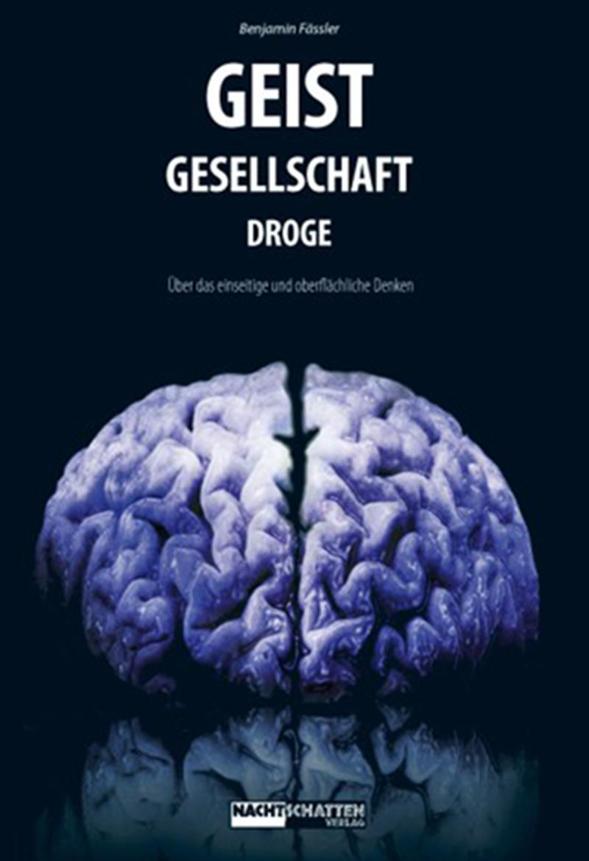 GEIST - GESELLSCHAFT - DROGE